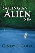Sailing An Alien Sea book cover